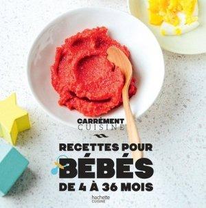 Recettes pour bébés de 4 à 36 mois - Hachette - 9782019453022 -