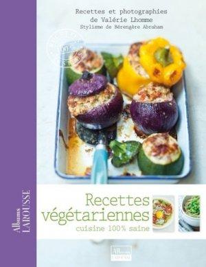 Recettes végétariennes. Cuisine 100% saine - Larousse - 9782035870445 -