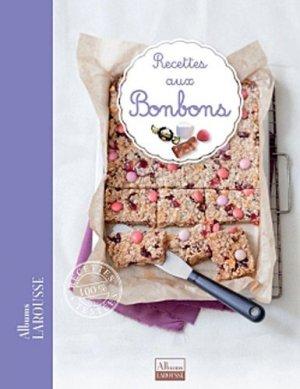 Recettes aux bonbons - Larousse - 9782035870704 -