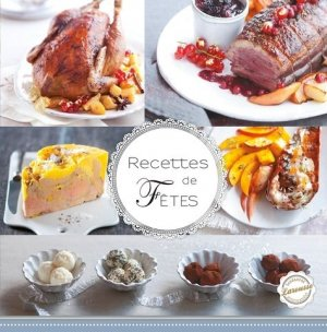 Recettes de fêtes - Larousse - 9782035900999 -