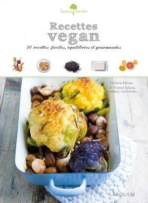 Recettes vegan. 50 petits plats faciles à réaliser, gourmands et équilibrés ! - Larousse - 9782035906809 -