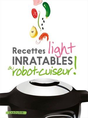 Recettes light inratables au robot cuiseur ! - larousse - 9782035967275 -