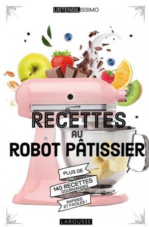 Recettes au robot pâtissier - larousse - 9782035973887 -
