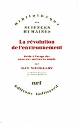 Révolution de l'environnement - gallimard editions - 9782070280810 -