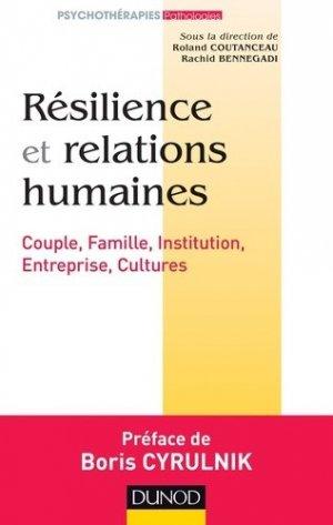 Résilience et relations humaines - dunod - 9782100705863 -