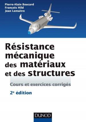 Résistance mécanique des matériaux et des structures - dunod - 9782100749317 -
