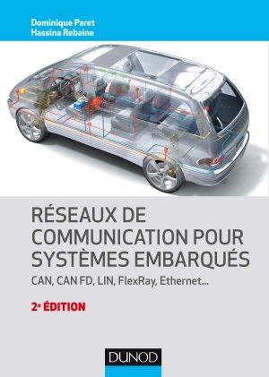 Réseaux de communication pour systèmes embarqués - dunod - 9782100790722 -