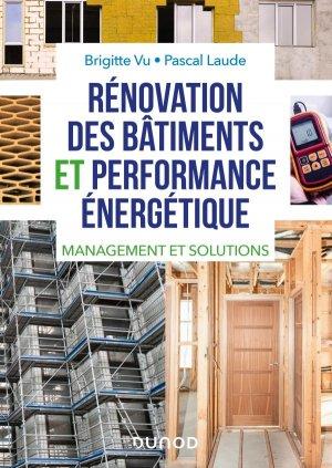 Rénovation des bâtiments et performance énergétique - dunod - 9782100797554 -
