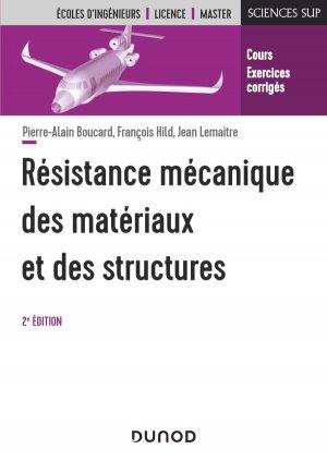 Résistance mécanique des matériaux et des structures - 2e éd. - dunod - 9782100814756 -