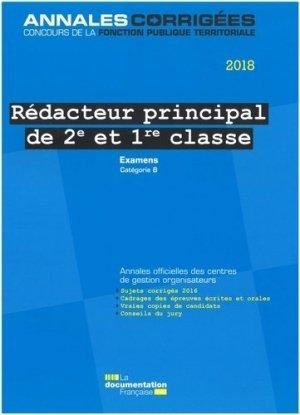 Rédacteur principal de 2e et 1re classe. Examens d'avancement de grade et de promotion interne, catégorie B, Edition 2018 - La Documentation Française - 9782111456099 -