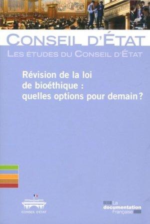 Révision des lois de bioéthique : quelles options pour demain ? - la documentation française - 9782111458079 -