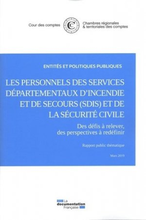 Rémuneration et temps de travail des personnels de la sécurité civile - La Documentation Française - 9782111459793 -