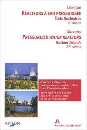 Réacteurs à eau pressurisée : Pressurized water reactors. - afnor - 9782123762317 -