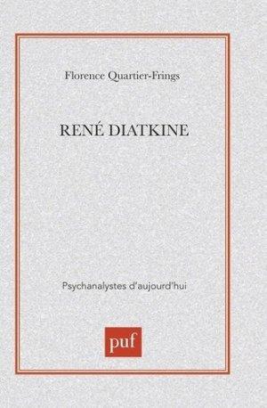 René Diatkine - puf - presses universitaires de france - 9782130489610 -
