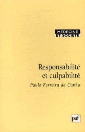 Responsabilité et culpabilité. Abrégé juridique pour médecins - puf - 9782130510024 - majbook ème édition, majbook 1ère édition, livre ecn major, livre ecn, fiche ecn