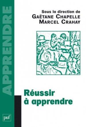 Réussir à apprendre - puf - presses universitaires de france - 9782130575238 -