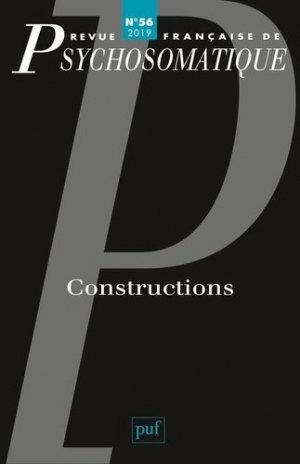 Revue française de psychosomatique N° 56, 2019 : Constructions - puf - 9782130821762 -