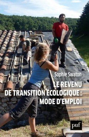 Revenu de transition écologique : mode d'emploi - puf - presses universitaires de france - 9782130824022 -