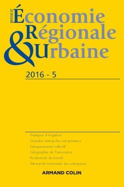 Revue d'économie régionale et urbaine nº 5/2016 - armand colin - 9782200930660 -
