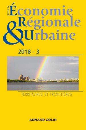 Revue d'économie régionale et urbaine nº 3/2018 Territoires et frontières - armand colin - 9782200931780 -