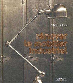 Rénover le mobilier industriel - eyrolles - 9782212132007 -