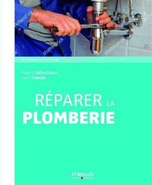 Réparer la plomberie - eyrolles - 9782212676860 -