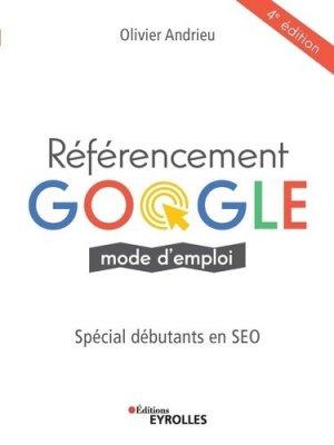 Référencement google mode d'emploi - eyrolles - 9782212677997