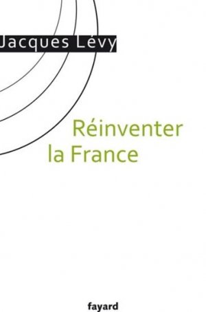 Réinventer la France - fayard - 9782213671970 -