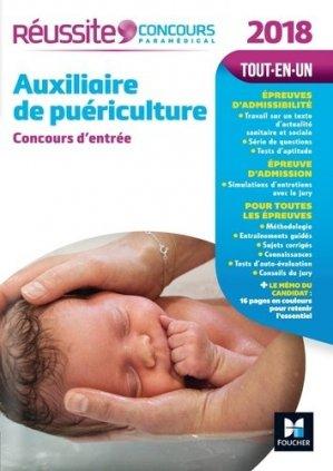 Réussite Concours Auxiliaire de puériculture - Concours d'entrée 2018 - foucher - 9782216145072 -