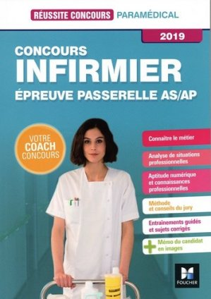 Réussite Concours - IFSI Passerelle AS/AP - Concours d'entrée 2019 - Préparation complète - foucher - 9782216149582 -