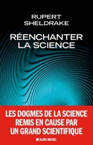 Réenchanter la science - albin michel - 9782226245458 -