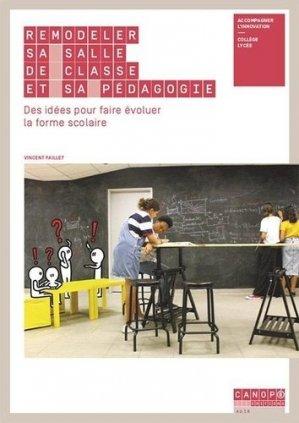 Remodeler sa salle de classe et sa pédagogie - Canopé - CNDP - 9782240050557 -