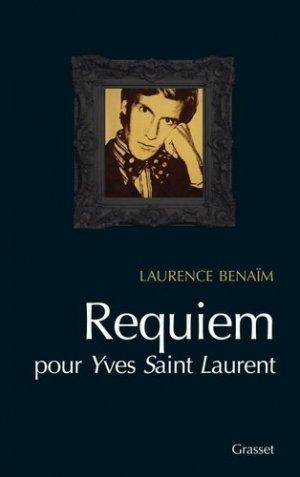 Requiem pour Yves Saint-Laurent - Grasset and Fasquelle - 9782246747413 -