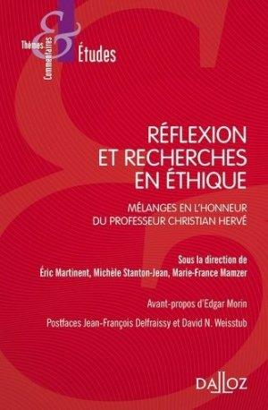 Réflexions et recherches en éthique. Mélanges en l'honneur du professeur Christian Hervé - dalloz - 9782247176052 -