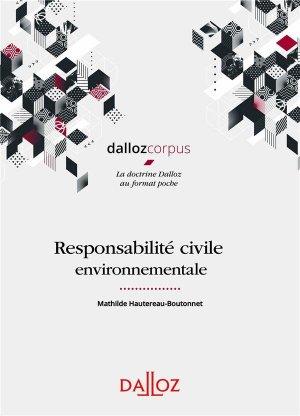 Responsabilité civile environnementale - 1re ed. - dalloz - 9782247190089 -