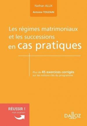 régimes matrimoniaux et les successions en cas pratiques (Les) - dalloz - 9782247210688 -