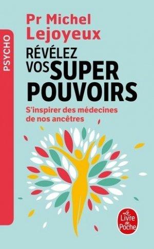 Révélez vos super-pouvoirs - le livre de poche - lgf librairie generale francaise - 9782253188483 -