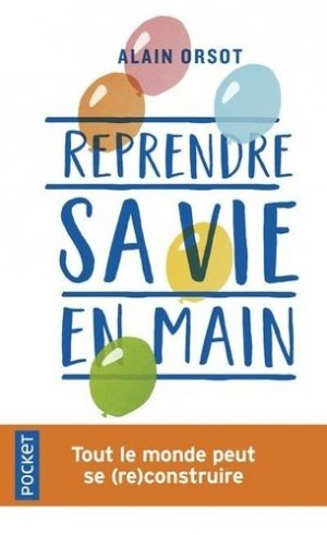 Reprendre sa vie en main - Pocket - 9782266300612 -