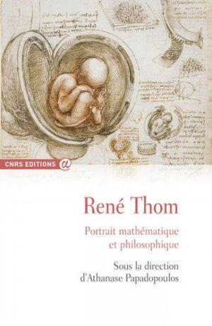 René Thom : portrait mathématique et philosophique - CNRS - 9782271118271 -