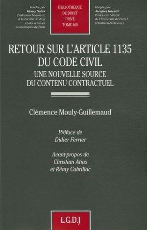 Retour sur l'article 1135 du Code civil. Une nouvelle source d'un contenu contractuel - LGDJ - 9782275030463 -