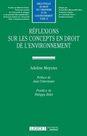 Réflexions sur les concepts en droit de l'environnement - LGDJ - 9782275064536 -
