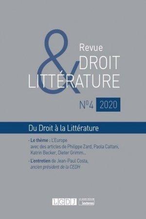 Revue Droit & Littérature N° 4/2020 - LGDJ - 9782275074719 -