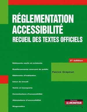Réglementation accessibilité recueil des textes officiels - le moniteur - 9782281114768 -