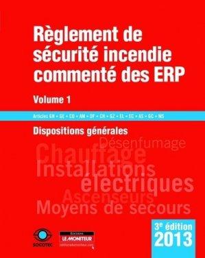 Règlement de sécurité commenté incendie des ERP - Volume 1 - le moniteur - 9782281115956 -