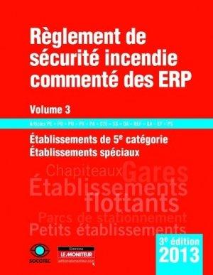 Règlement de sécurité incendie commenté des ERP - Volume 3 - le moniteur - 9782281115970 -