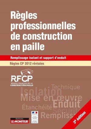 Règles professionnelles de construction en paille Régles CP 2017 - le moniteur - 9782281141498 -