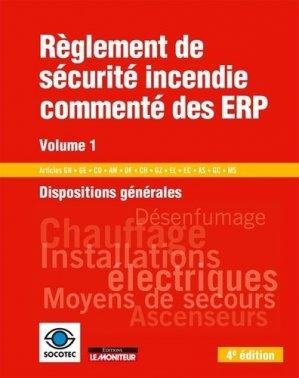 Règlement de sécurité incendie commenté des ERP - Volume 1 - le moniteur - 9782281141511 -
