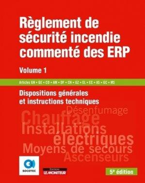 Règlement de sécurité incendie commenté des ERP - Volume 1 - le moniteur - 9782281142150 -