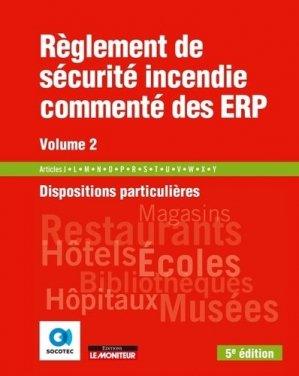 Règlement de sécurité incendie commenté des ERP volume 2 - le moniteur - 9782281142167 -