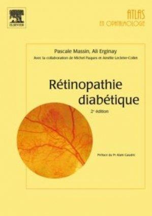 Rétinopathie diabétique. 2e édition - elsevier / masson - 9782294611711 -